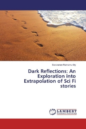 Dark Reflections: An Exploration into Extrapolation of Sci Fi stories | Dodax.ch