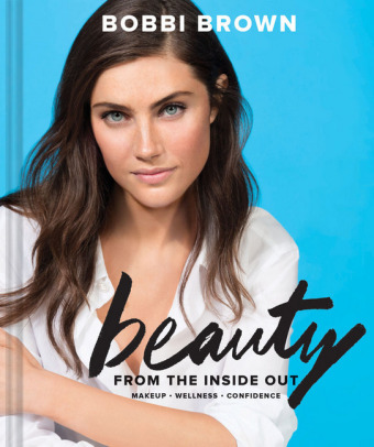 Bobbi Brown's Beauty from the Inside Out | Dodax.pl
