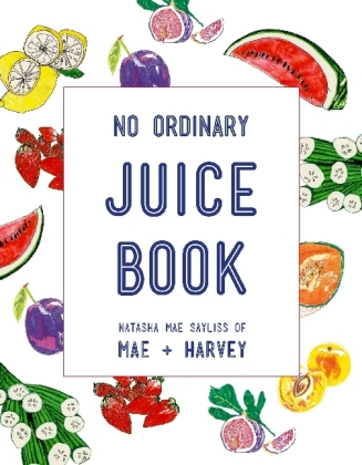 Mae + Harvey No Ordinary Juice Book | Dodax.pl