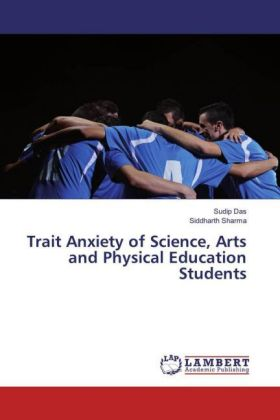 Trait Anxiety of Science, Arts and Physical Education Students   Dodax.ch