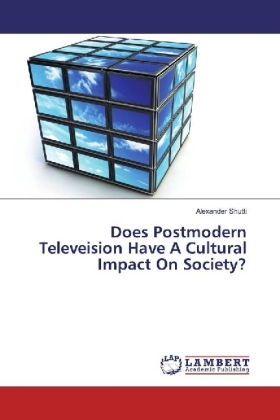 Does Postmodern Televeision Have A Cultural Impact On Society? | Dodax.at