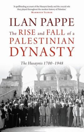The Rise and Fall of a Palestinian Dynasty | Dodax.at
