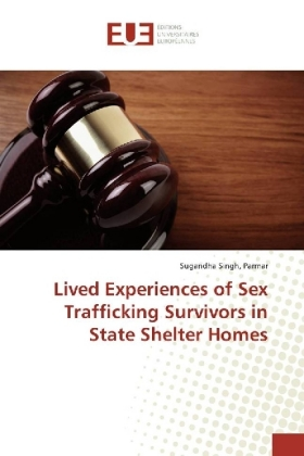 Lived Experiences of Sex Trafficking Survivors in State Shelter Homes | Dodax.at