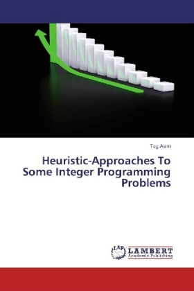 Heuristic-Approaches To Some Integer Programming Problems | Dodax.ch