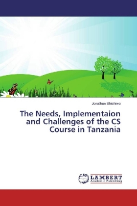 The Needs, Implementaion and Challenges of the CS Course in Tanzania | Dodax.de