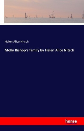 Molly Bishop's family by Helen Alice Nitsch   Dodax.pl