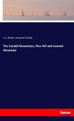 The Catskill Mountains, Pine Hill and Summit Mountain | Dodax.at
