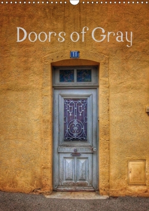 Doors of Gray (Wall Calendar 2017 DIN A3 Portrait) | Dodax.ch