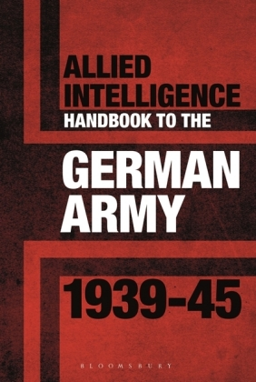 Allied Intelligence Handbook to the German Army 1939-45 | Dodax.at