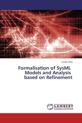Formalisation of SysML Models and Analysis based on Refinement | Dodax.at