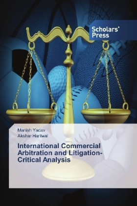 International Commercial Arbitration and Litigation-Critical Analysis | Dodax.at