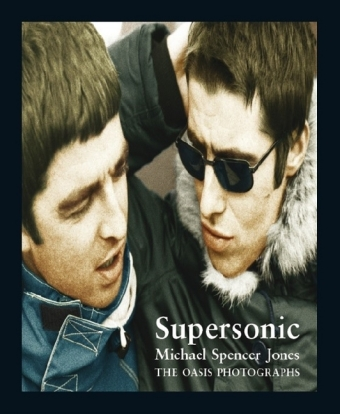 Supersonic - The Oasis Photographs (Books About Music) | Dodax.pl