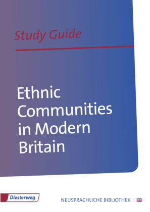 Ethnic Communities in Modern Britain, Study Guide | Dodax.ch