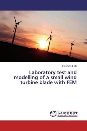 Laboratory test and modelling of a small wind turbine blade with FEM | Dodax.pl