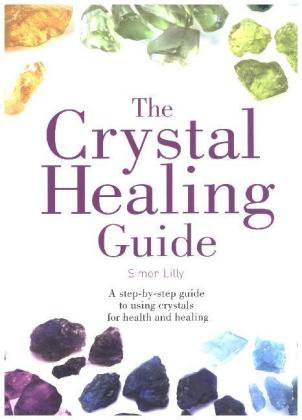 Healing Guides - The Crystal Healing Guide | Dodax.pl