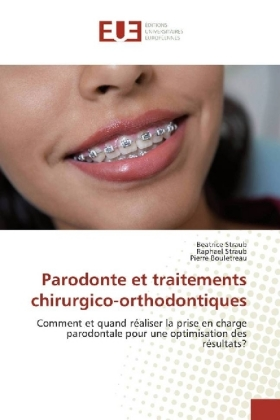 Parodonte et traitements chirurgico-orthodontiques | Dodax.at