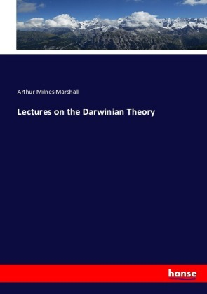 Lectures on the Darwinian Theory | Dodax.pl