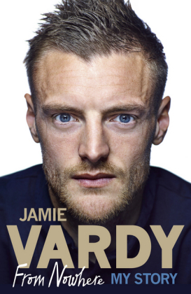 Jamie Vardy: From Nowhere, My Story | Dodax.ch