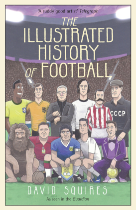 The Illustrated History of Football | Dodax.co.uk