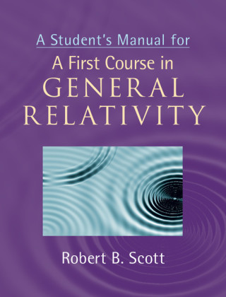 A Student's Manual for A First Course in General Relativity | Dodax.pl