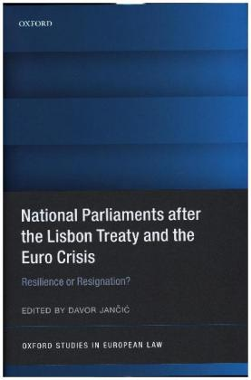 National Parliaments after the Lisbon Treaty and the Euro Crisis | Dodax.at