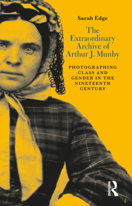 The Extraordinary Archive of Arthur J. Munby   Dodax.pl