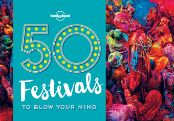 Lonely Planet 50 Festivals to Blow Your Mind | Dodax.at