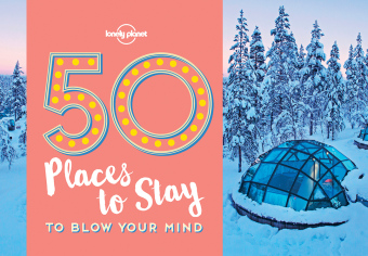 Lonely Planet 50 Places to Stay to Blow Your Mind | Dodax.ch