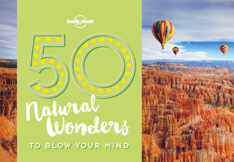 Lonely Planet 50 Natural Wonders to Blow Your Mind | Dodax.at