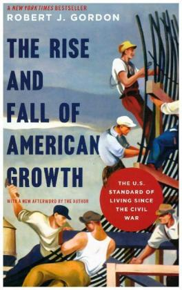 Rise and Fall of American Growth   Dodax.ch