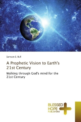 A Prophetic Vision to Earth's 21st Century | Dodax.ch