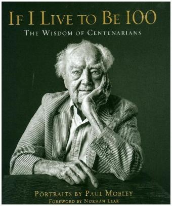 If I Live to Be 100 | Dodax.pl