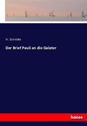 Der Brief Pauli an die Galater | Dodax.nl