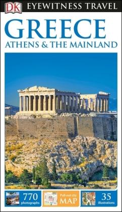 DK Eyewitness Travel Guide Greece, Athens & the Mainland   Dodax.at
