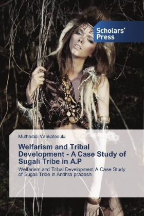 Welfarism and Tribal Development - A Case Study of Sugali Tribe in A.P | Dodax.pl