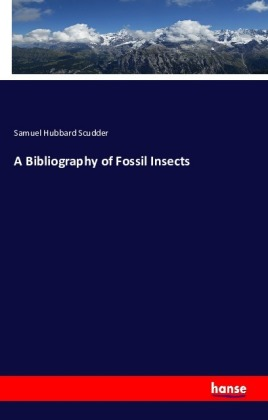 A Bibliography of Fossil Insects   Dodax.de