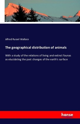 The geographical distribution of animals   Dodax.at