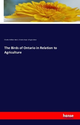 The Birds of Ontario in Relation to Agriculture | Dodax.nl