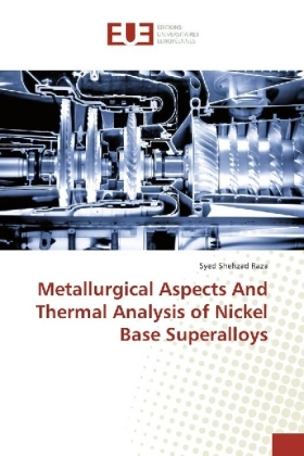 Metallurgical Aspects And Thermal Analysis of Nickel Base Superalloys | Dodax.at