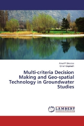 Multi-criteria Decision Making and Geo-spatial Technology in Groundwater Studies | Dodax.de