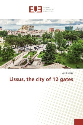 Lissus, the city of 12 gates | Dodax.at