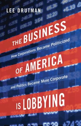 The Business of America is Lobbying | Dodax.de