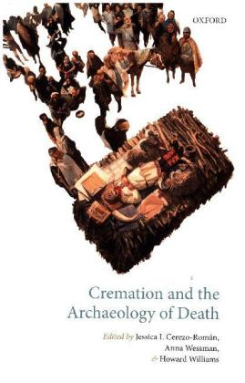 Cremation and the Archaeology of Death   Dodax.pl