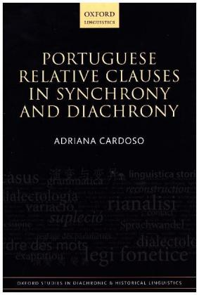Portuguese Relative Clauses in Synchrony and Diachrony | Dodax.ch