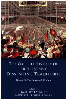 The Oxford History of the Protestant Dissenting Traditions, Volume III | Dodax.de