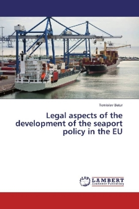 Legal aspects of the development of the seaport policy in the EU | Dodax.at