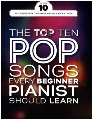 The Top Ten Easy Piano Pop Songs For Beginners (Piano Book) | Dodax.ch