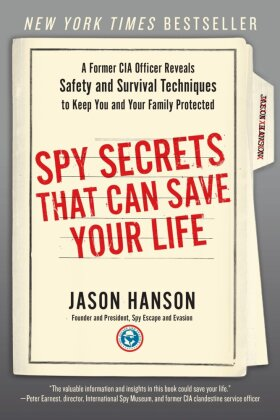 Spy Secrets That Can Save Your Life | Dodax.at
