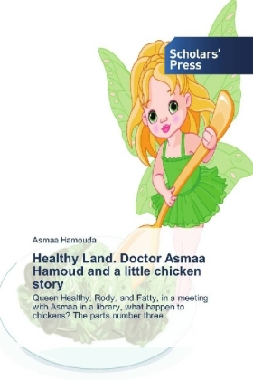 Healthy Land. Doctor Asmaa Hamoud and a little chicken story | Dodax.pl