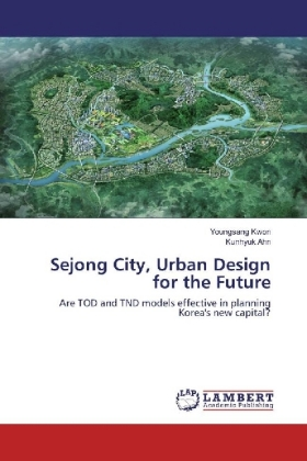 Sejong City, Urban Design for the Future | Dodax.pl